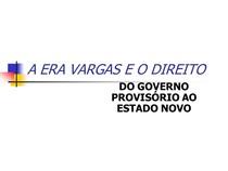 DO GOVERNO PROVISÓRIO AO ESTADO NOVO