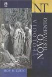 Teologia do Novo Testamento   Roy B. Zuck