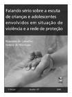 cfp falando serio sobre esculta de crianças e adolescentes envolvidos em situação de violência e a redes de proteção.