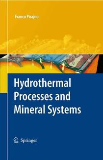 Hidrotermal Processes and Mineral System - Franco Pirajno