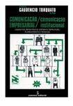 Livro Comunicação Empresarial-Comunicação Institucional Francisco Gaudêncio Torquato do Rego