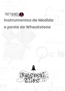 Exercícios - Instrumentos de medida e Ponte de Wheatstone