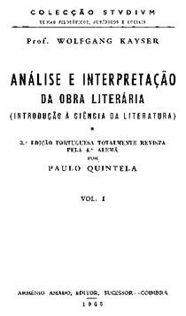 Kayser, Wolfgang. Análise e interpretação da obra literária (Coimbra 1963)