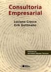 Luciano Crocco e Erik Guttman - CONSULTORIA EMPRESARIAL 1ª edição