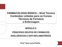 Farmacologia Módulo 6 - Principais Grupos de Fármacos - Analgésicos e Anti-inflamatórios