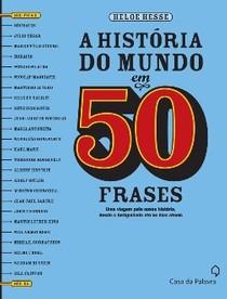 A História Do Mundo Em 50 Frases Livro História 50