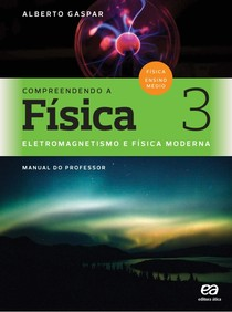 Compreendendo a Física - Vol. 3