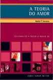 FERREIRA, Nadia P. Teoria do amor na psicanalise