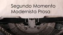Segundo Momento Modernista da Prosa