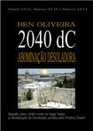 Ben Oliveira - 2040 Abominacao Desoladora