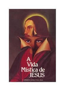 A Vida Mistica de Jesus