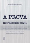 A prova no processo civil   1 Ed 2016   Bruno Augusto Cunha