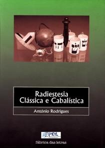 António Rodrigues   Radiestesia Clássica e Cabalística