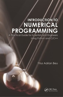 Titus A  Beu Introduction to numerical programming a practical - 5