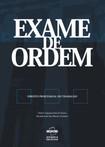DIREITO PROCESSUAL DO TRABALHO - EXAME DE ORDEM