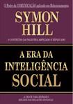 A ERA DA INTELIGÊNCIA SOCIAL Symon Hill
