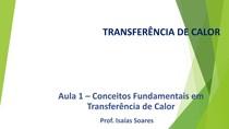 Aula 1- Princípios Fundamentais em Transferência de Calor