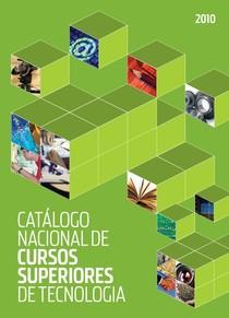 catalogo_nacioanl_cursos_superiores_tecnologia_2010