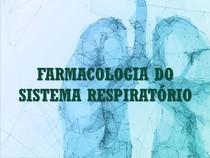 Revisão - Farmacologia do Sistema Respiratório