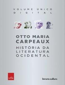 Historia Da Literatura Ocidenta   Joaquim Campelo Marques