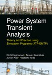 Power system transient analysis  theory and practice using simulation programs (ATP EMTP)