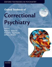 (Oxford Textbooks in Psychiatry) Robert Trestman, Kenneth Appelbaum, Jeffrey Metzner - Oxford Textbook of Correctional Psychiatry-Oxford University Press (2015)