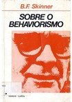 SKINNER B.F - Sobre o Behaviorismo