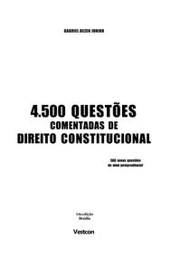 Gabriel Dezen Junior - 4500 Questões Comentadas de Direito Constitucional - 14º Edição - Ano 2010