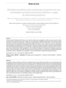 Alterações psiquiátricas após corticoterapia em paciente com rara manifestação neurológica de Síndrome de Behçet e o papel da interconsulta psiquiátrica