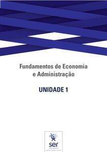 Guia de Estudos da Unidade 1 - Fundamentos de Economia e Administração