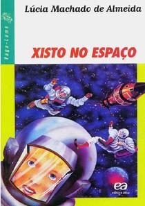 Xisto no Espaço - Lúcia Machado de Almeida