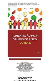CARTILHA - ALIMENTAÇÃO PARA GRUPOS DE RISCO COVID 19: INFORMATIVO PARA GRUPOS DE RISCO COVID 19 - UNIVERSIDADE FEDERAL DO PIAUÍ