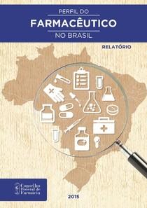 Perfil do farmacêutico no Brasil Relatório CFF