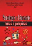 Psicologia e Educação: Temas e Pesquisas