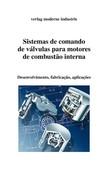 Sistema de comando de valvulas para motores de combustão interna