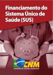 Financiamento do Sistema Único de Saúde (SUS) (2018)