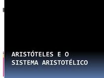 Aristóteles e o sistema aristotélico