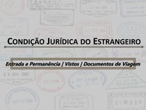 Condição Jurídica do Estrangeiro