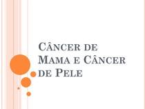 Câncer de Mama e Câncer de Pele Resumo