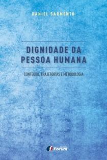2681-Dignidade-da-Pessoa-Humana-Daniel-Sarmento-2016