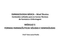 Farmacologia Módulo 5 - Técnico de Farmácia e Enfermagem - Formas Farmacêuticas Sólidas e Semissólidas