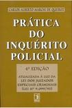 Prática Do Inquérito Policial - Carlos Alberto Marchi de Queiroz