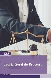 TEORIA GERL DO PROCESSo