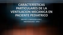 CARACTERISTICAS PARTICULARES DE LA VM EN PEDIATRICO