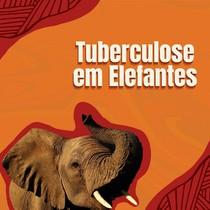 Tuberculose em elefantes