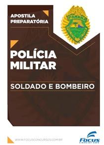 02 HISTÓRIA - APOSTILA POLÍCIA MILITAR DO PARANÁ - PMPR - FOCUS 2016