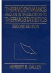 Thermodynamics and an Introduction to Thermostatistics - H.B.Callen