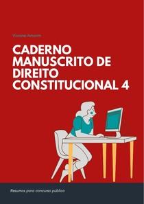 Caderno Manuscrito Direito Constitucional 4 - Controle de Constitucionalidade