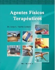 AGENTES FÍSICOS TERAPÊUTICOS de Jorge Enrique. ECIMED 2008