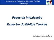 A2 Fases da Intoxicação e espectro dos efeitos tóxicos